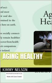 Aging Healthy