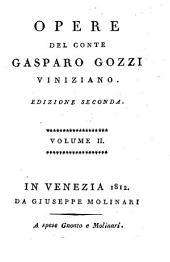 Opere del conte Gasparo Gozzi viniziano: Volume 2