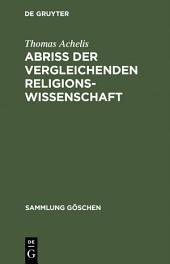 Abriß der vergleichenden Religionswissenschaft