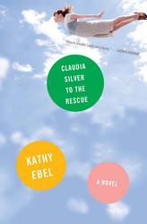 Claudia Silver To The Rescue Book PDF