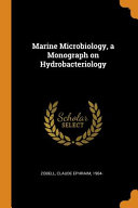 Marine Microbiology  a Monograph on Hydrobacteriology PDF