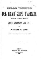 Delle vicende del primo corpo d'armata durante il primo periodo della campagna del 1866