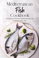 Mediterranean Fish Cookbook