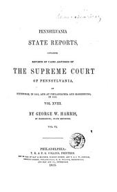 Pennsylvania State Reports: Volume 18