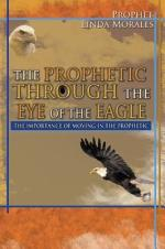 The Prophetic through the Eye of the Eagle