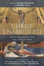 Christ Unabridged
