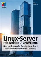 Linux Server mit Debian 7 GNU Linux PDF