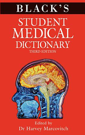 Black s Student Medical Dictionary PDF