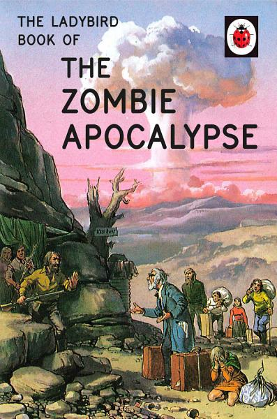 Download The Ladybird Book of the Zombie Apocalypse Book