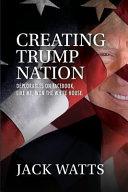 Creating Trump Nation PDF