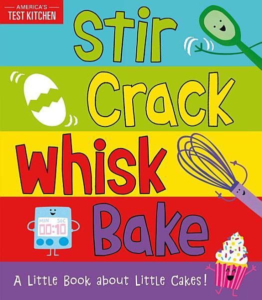 Download Stir Crack Whisk Bake Book