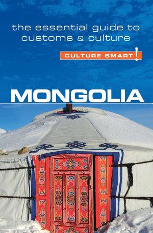 Mongolia   Culture Smart