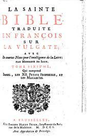 La Sainte Bible: Volume6
