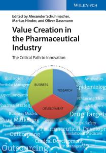 Value Creation in the Pharmaceutical Industry PDF