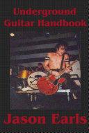 Underground Guitar Handbook