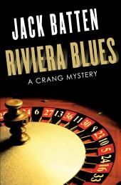 Riviera Blues: A Crang Mystery, Edition 2
