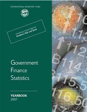 Government Finance Statistics Yearbook, 2007