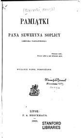 Pamiątki pana Seweryna Soplicy, cześnika parnawskiego