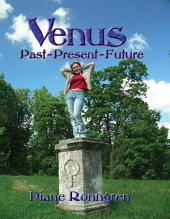 Venus: Past, Present, Future