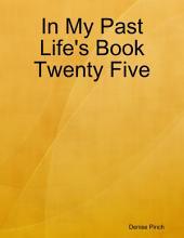 In My Past Life's Book Twenty Five