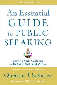 An Essential Guide to Public Speaking Book