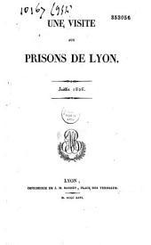 Une Visite aux prisons de Lyon:: juillet 1826