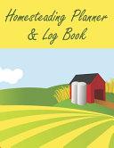 Homesteading Planner & Log Book