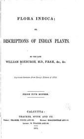 Flora Indica: Or, Description of Indian Plants