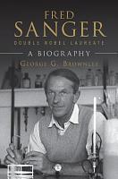 Fred Sanger   Double Nobel Laureate PDF