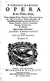Opera: In tres Tomos divisa, Volume 1