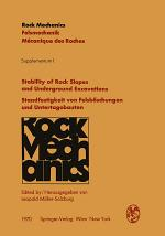 Stability of Rock Slopes and Underground Excavations / Standfestigkeit von Felsböschungen und Untertagebauten