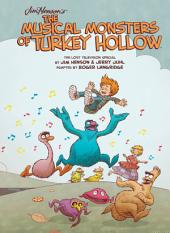 Jim Henson's The Musical Monsters of Turkey Hollow OGN Vol.1: Volume 1