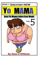 Greatest New Yo Mama Jokes