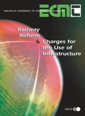 Railway Reform and Charges for the Use of Infrastructure