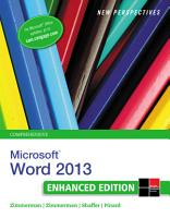 New Perspectives on Microsoft Word 2013  Comprehensive Enhanced Edition PDF