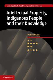 Intellectual Property, Indigenous People and their Knowledge