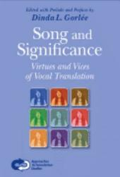 Song and Significance: Virtues and Vices of Vocal Translation