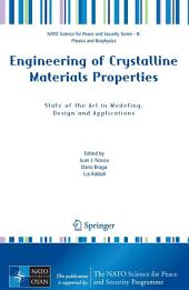Engineering of Crystalline Materials Properties: State of the Art in Modeling, Design and Applications