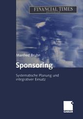 Sponsoring: Systematische Planung und integrativer Einsatz, Ausgabe 4