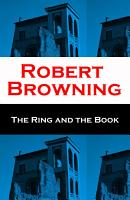 The Ring and the Book  Unabridged  PDF