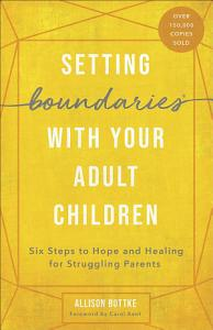 Setting Boundaries   with Your Adult Children Book