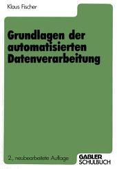 Grundlagen der automatisierten Datenverarbeitung: Ausgabe 2