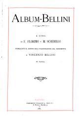 Album-Bellini: Publicato il giorno dell'inaugurazione del monumento a Vincenzo Bellini in Napoli