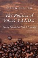 The Politics of Fair Trade PDF