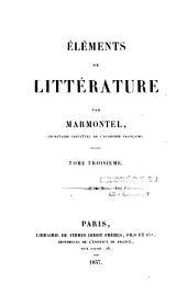Eléments de littérature, par Marmontel