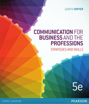 Communication for Business and the Professions  Strategie s and Skills PDF
