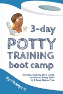 3 Day Potty Training Boot Camp