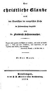 Der christliche Glaube nach den Grundsätzen der evangelischen Kirche im Zusammenhange dargestellt: Band 1