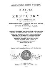 Collins' Historical Sketches of Kentucky: History of Kentucky, Volume 1