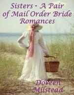 Sisters - A Pair of Mail Order Bride Romances